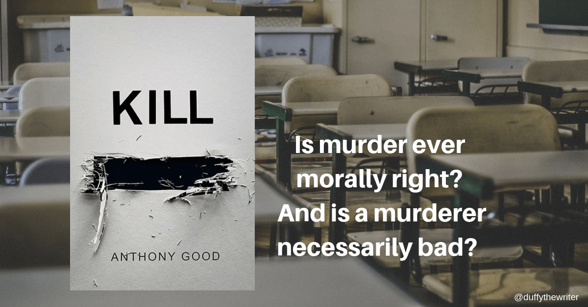 Kill redacted by Anthony Good. A new type of psychological thriller