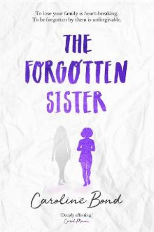 The Forgotten Sister book review. An intense page turner exploring the delicate balance of family life