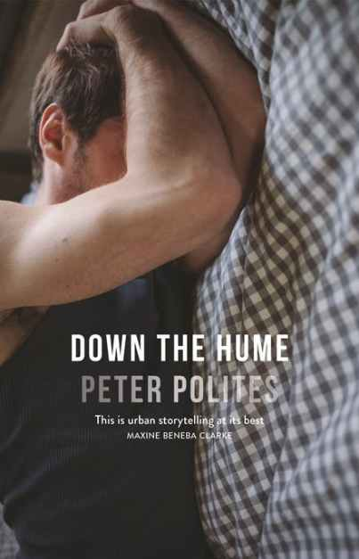 Down the Hume. Debut novel from Peter Polites