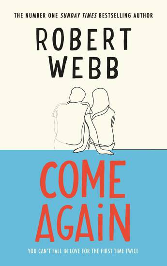 Come Again by Robert Webb Book Review