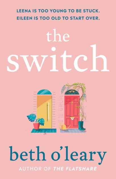 The Switch is the new novel from author of The Flat Share Beth O'Leary