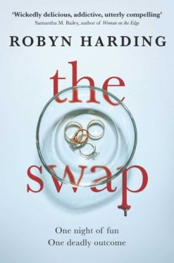 the swap by Robyn Harding book review by duffythewriter