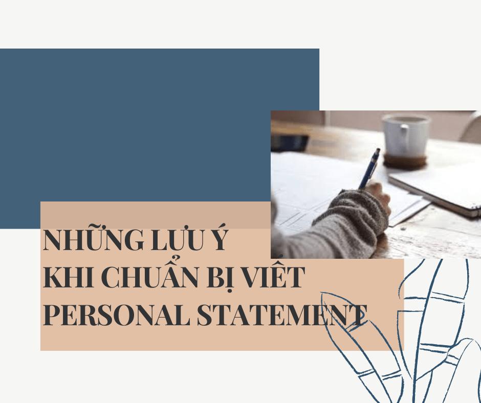 Những lưu ý khi chuẩn bị viết Personal Statement