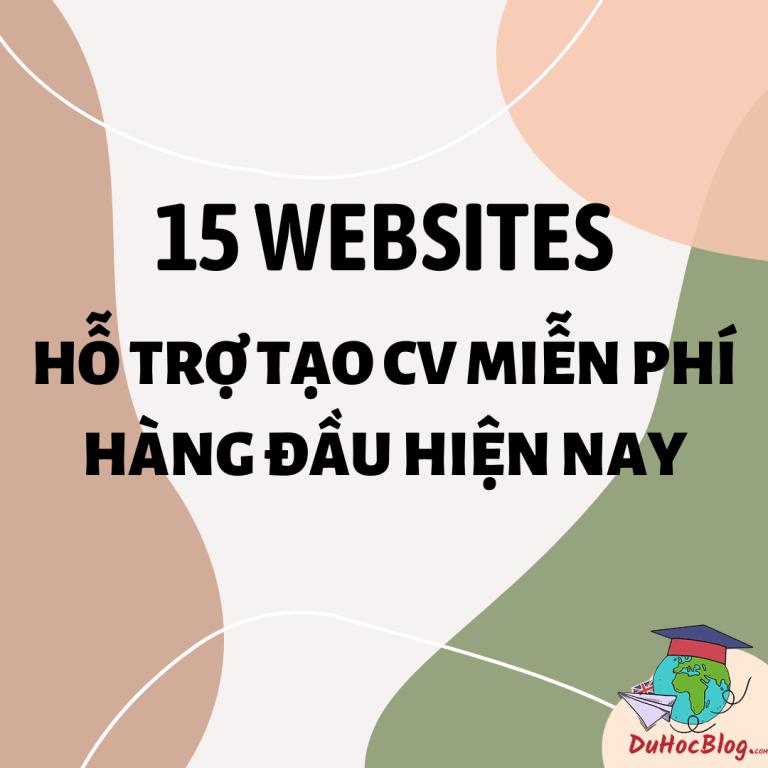 15 WEBSITES HỖ TRỢ TẠO CV MIỄN PHÍ HÀNG ĐẦU HIỆN NAY