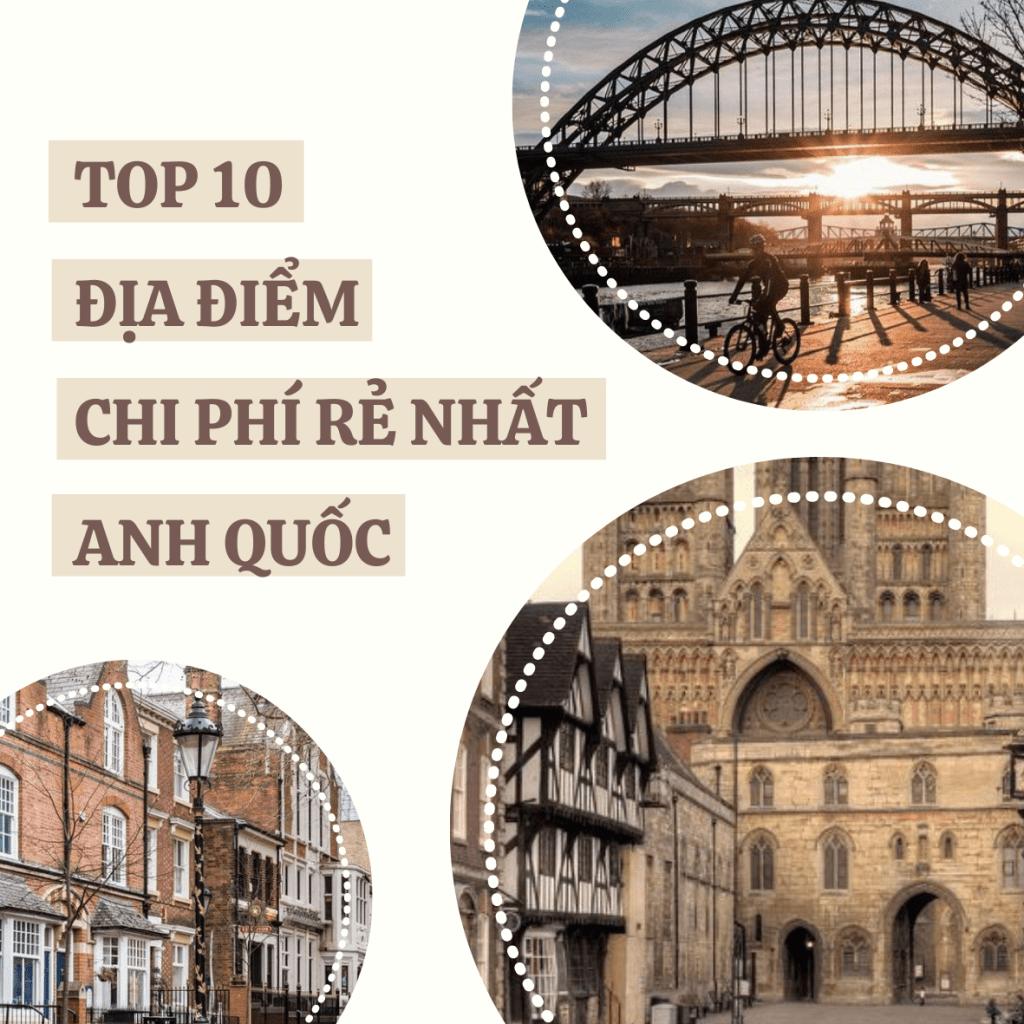 Top 10 địa điểm chi phí rẻ nhất Anh quốc