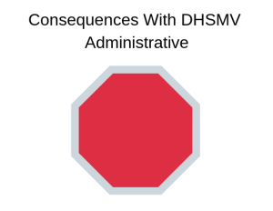 DUI DHSMV Consequence