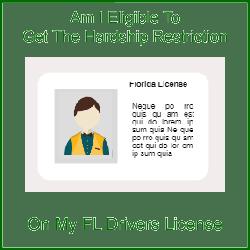 Eligible For Hardship Restricted FL License