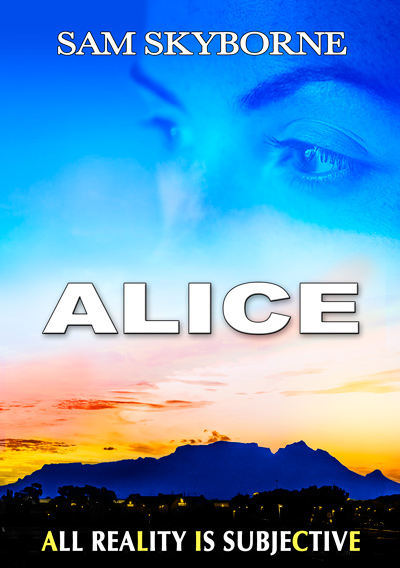 Alice: A Woman's Flight for Freedom - Novel