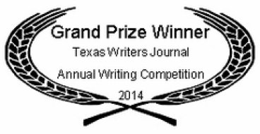 Texas Writers Journal's Grand Prize Winner for 2014
