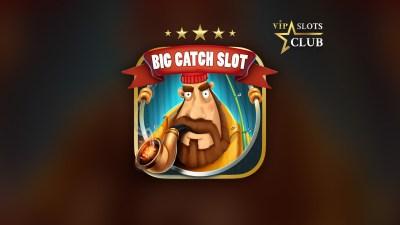 Big Catch Slots