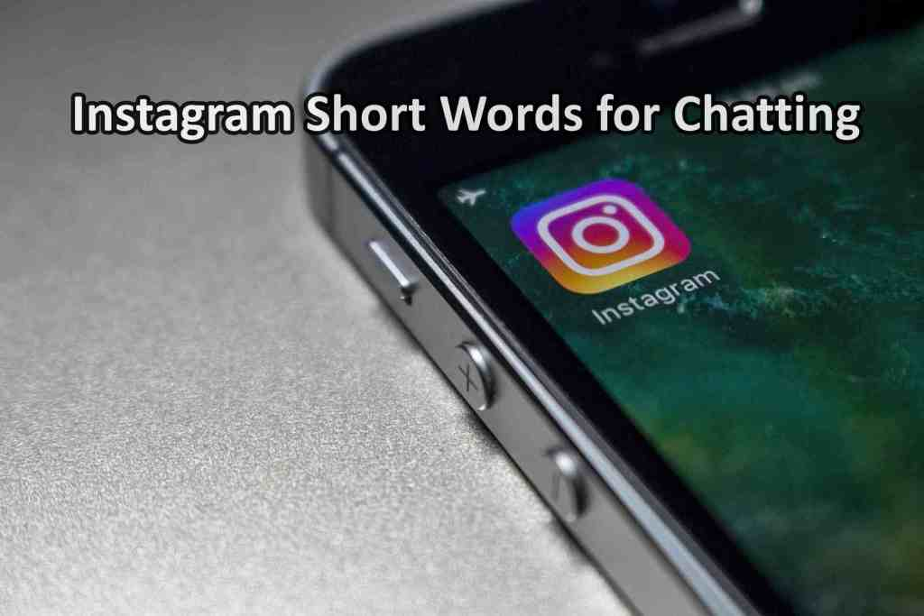 Instagram Short Words for Chatting