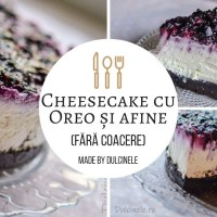 Cheesecake cu biscuiți Oreo și afine - rețetă VIDEO