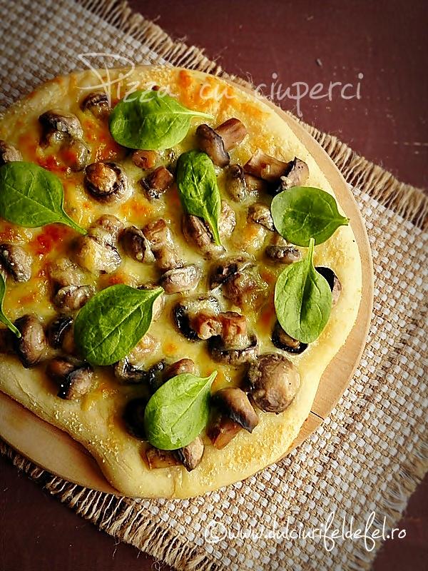 Pizza cu ciuperci