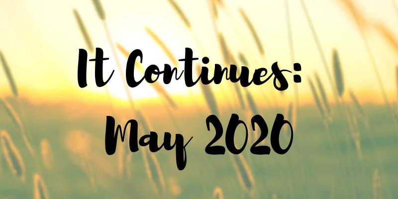 May 2020 recap