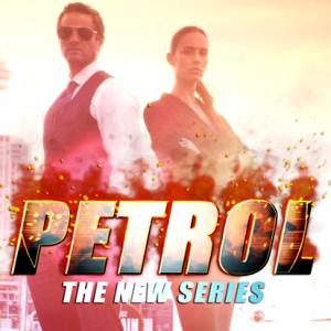PETROL The Series