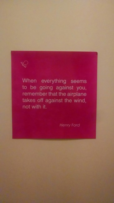 "Wise words and good startup quote from Henry Ford about perseverance. ""When everything seems to be going against you, remember that the airplane takes off against the wind, not with it."""