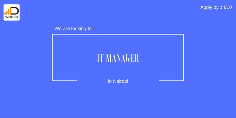 Apply for IT Manager job vacancy in Nairobi