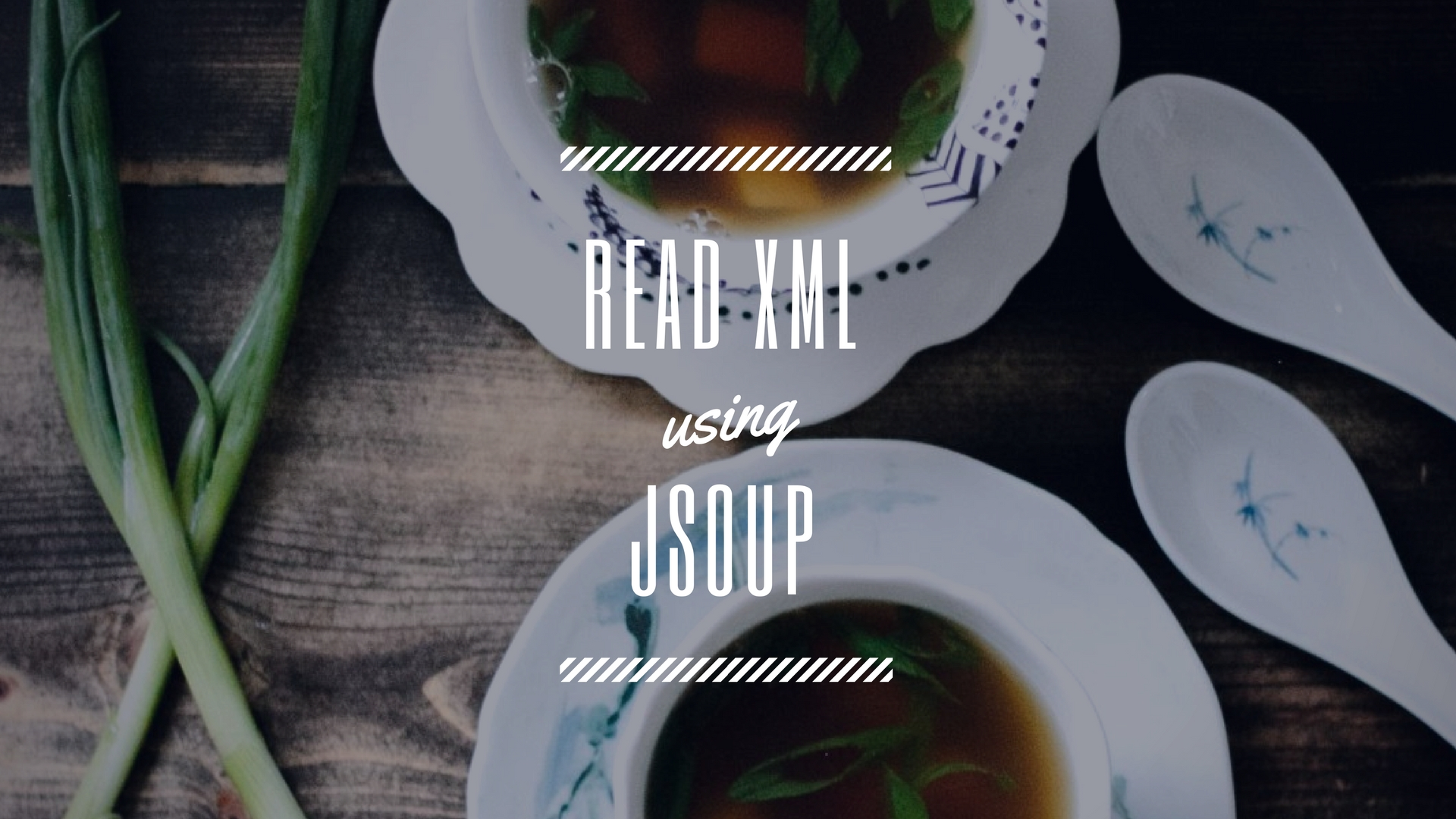How to Read XML file in Java using Jsoup | Easiest Way to Parse
