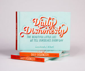 Lauren Hom Daily Dishonesty