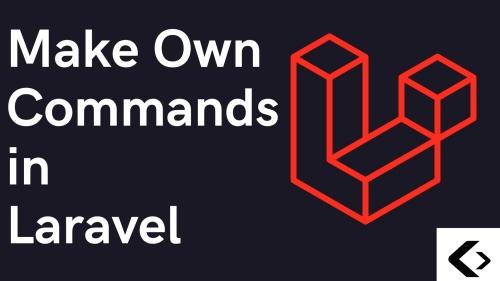 Make Your Own Artisan Command in Laravel