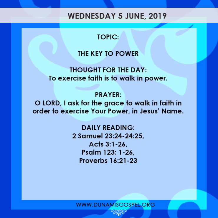 Seeds of Destiny 5 June, Seeds of Destiny 5 June 2019 Devotional – The Key To Power