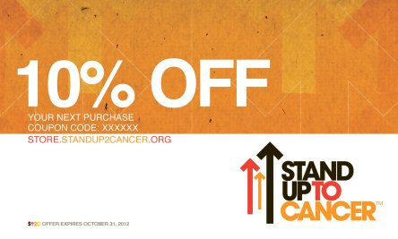 Stand Up 2 Cancer - Coupon
