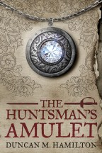 The Huntsman's Amulet (Society of the Sword Volume 2)
