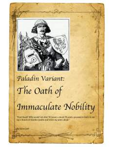 D&D 5e funny Paladin Variant - The Oath of Immaculate Nobility
