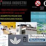 Riset Tren Produksi Market Leader Rokok 2005-2016 (Kompetisi Pasar dan Tren Konsumsi Rokok)