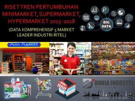 """<span itemprop=""""name"""">Riset Tren Pertumbuhan Minimarket, Supermarket, Hypermarket 2015-2018 (Data Komprehensif 5 Market Leader Industri Ritel)</span>"""