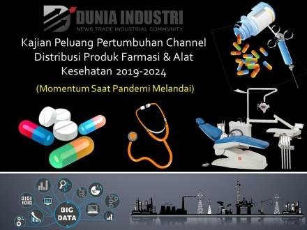 """<span itemprop=""""name"""">Kajian Peluang Pertumbuhan Channel Distribusi Produk Farmasi dan Alat Kesehatan 2019-2024 (Momentum Saat Pandemi Melandai)</span>"""