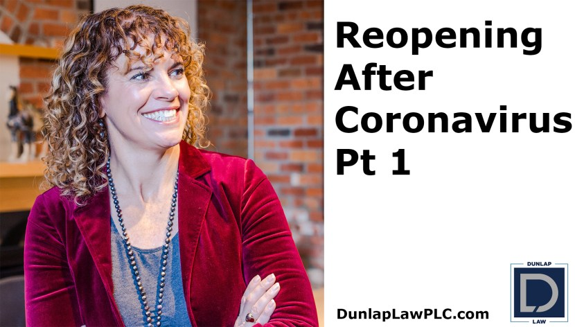 Reopening After Coronavirus Pt 1