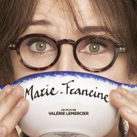 [CRITIQUE] Marie-Francine, de Valérie Lemercier