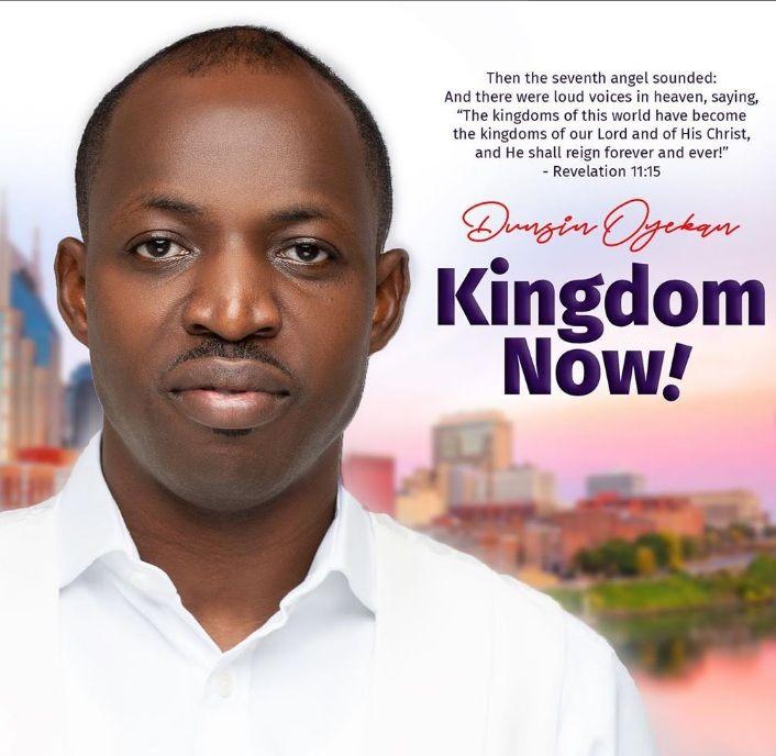 Dunsin Oyekan's second album - Kingdom Now