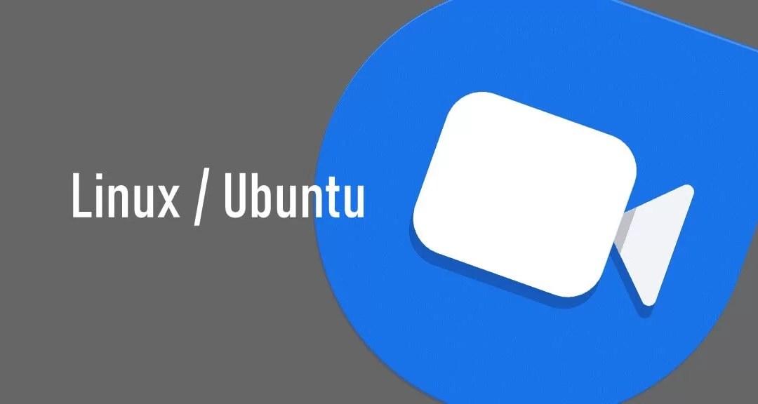 Google Duo for Linux Ubuntu
