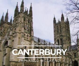 wycieczka do canterbury z londynu co warto zwiedzić