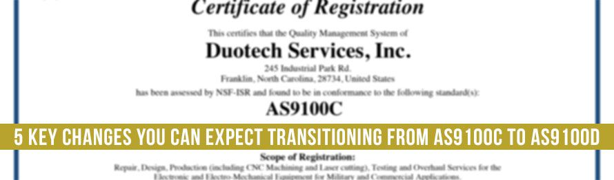 5 Key Changes You Can Expect Transitioning from AS9100C to AS9100D