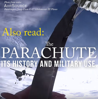 The Parachute - Its History and Military Use