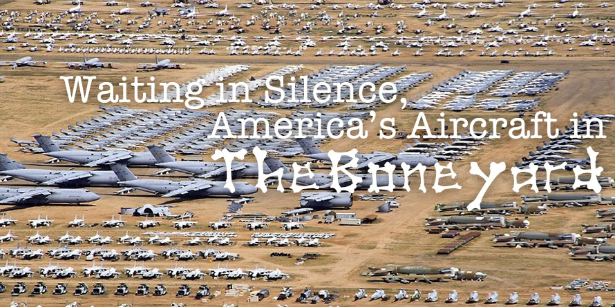 Waiting in Silence, America's Aircraft in The Boneyard