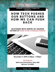 Flyer for Jenifer Joy Madden at Tysons Chamber event How Tech Pushes Our Buttons and How We Can Push Back