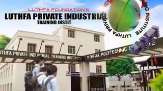 Luthfa-Pvt.-ITI-Advertise-for-different-trades