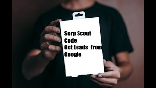 Serp-Scout-Review-Find-Unlimited-Leads-From-Any-Pages-Of-Google
