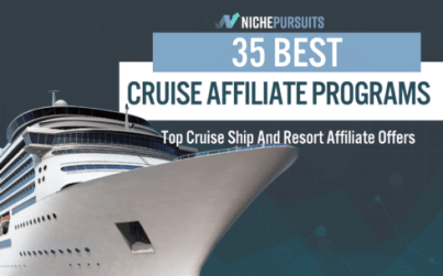 35 best cruise affiliate programs top cruise ship and resort affiliate offers - 35 BEST Cruise Affiliate Programs: Top Cruise Ship And Resort Affiliate Offers