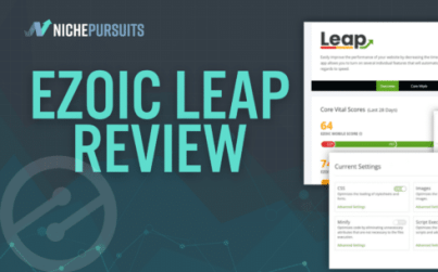 ezoic leap review an easy way to improve site speed and core web vitals - Ezoic Leap Review: An Easy Way to Improve Site Speed and Core Web Vitals?