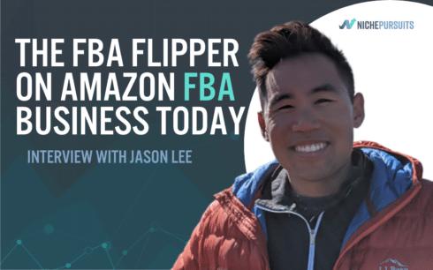 jason lee from the fba flipper on amazon fba businesses today - Jason Lee From The FBA Flipper On Amazon FBA Businesses Today