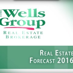 2016 Real Estate Forecast – The Wells Group