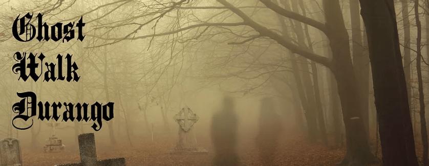 ghost walk durango