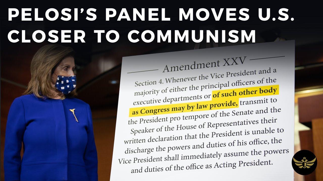 Pelosi's 25th Amendment Panel moves U.S. one step closer ...