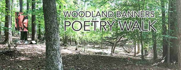 woodland banners poetry walk durland dot com