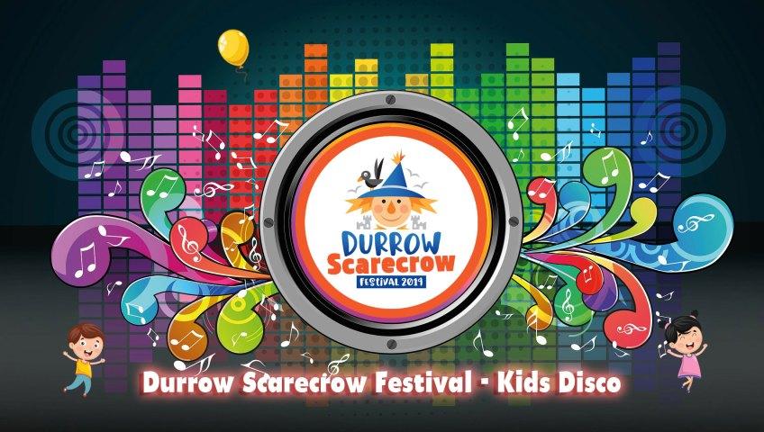 Durrow Scarecrow Festival Kids Disco
